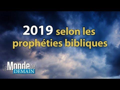 2019 selon les prophéties bibliques
