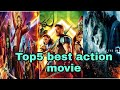 Top 5 best hollywood action movies ever || 2018 || part - 2 || Jhakaas Top