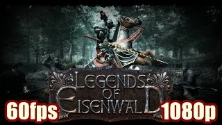 Legends of Eisenwald Gameplay - Medieval Strategy RPG  PC Game 1080p 60fps Pax East Winner 2015