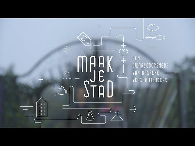 Maak je Stad Trailer