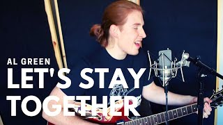 Let's Stay Together - Al Green Cover