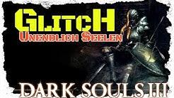 Dark Souls 3 Glitch | Unendlich Seelen Exploit | German/Deutsch | Ultra Quality | PC