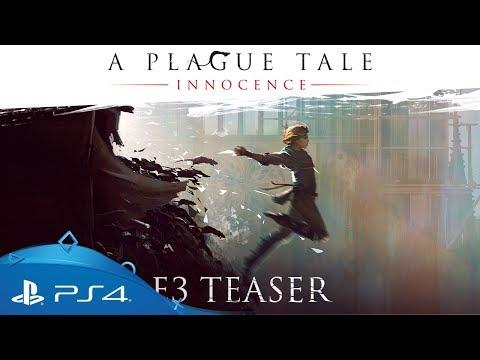 A Plague Tale: Innocence | E3 2017 Teaser Trailer | PS4
