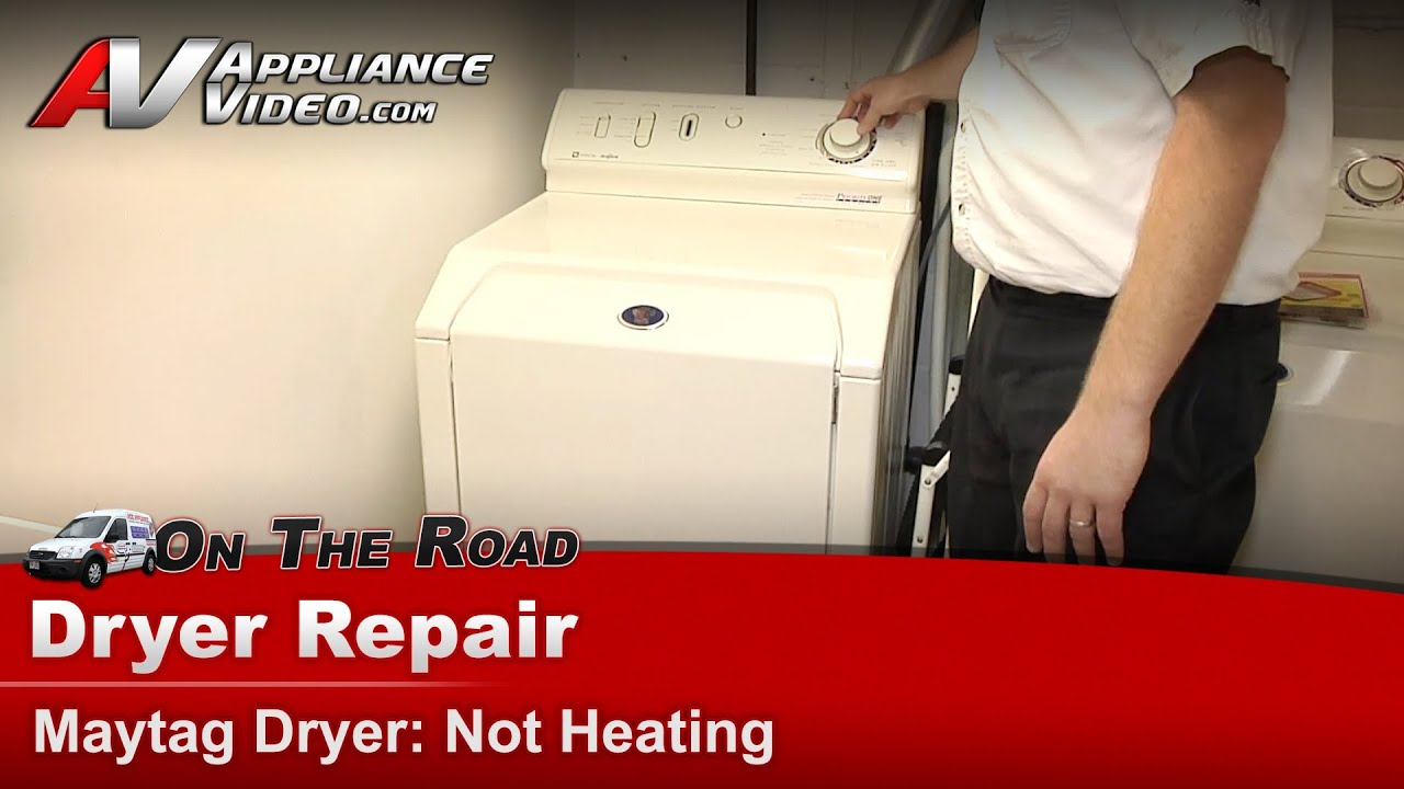Maytag Whirlpool & Roper Dryers Repair and diagnostic Not heating