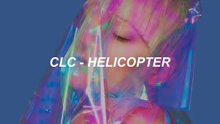 CLC(씨엘씨) - 'HELICOPTER' Easy Lyrics