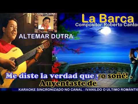 La Barca  - Altemar Dutra  - karaoke