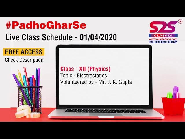 Class 12 Physics - Ch 2 - Electrostatics (Part 2)