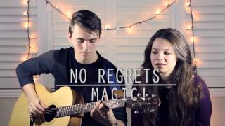 No Regrets - Magic! (Acoustic cover by Ethan Hibbs and Francesca Panetta)