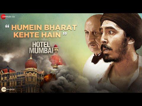 Download Humein Bharat Kehte Hain   Hotel Mumbai  Dev Patel Anupam Kher Sunny Inder Kumaar Stebin Ben 29 Nov