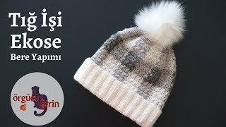 Tığ İşi Ekose Bere - Şapka Modelleri