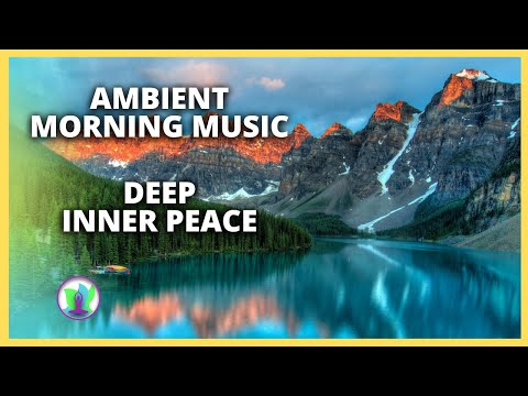 🌞-ambient-good-morning-music-528hz-boost-positive-energy- -relaxing-5-min-meditation-music-therapy