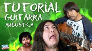 TUTORIAL DE GUITARRA ANGUSTICA 100% GARANTIZADO | Eddie Warboy