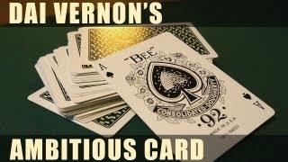 ダイ・バーノンのアンビシャス・カード Dai Vernon's Ambitious Card