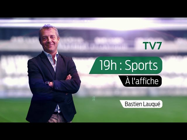19h : Sports - Vendredi 16 Octobre | À l'affiche