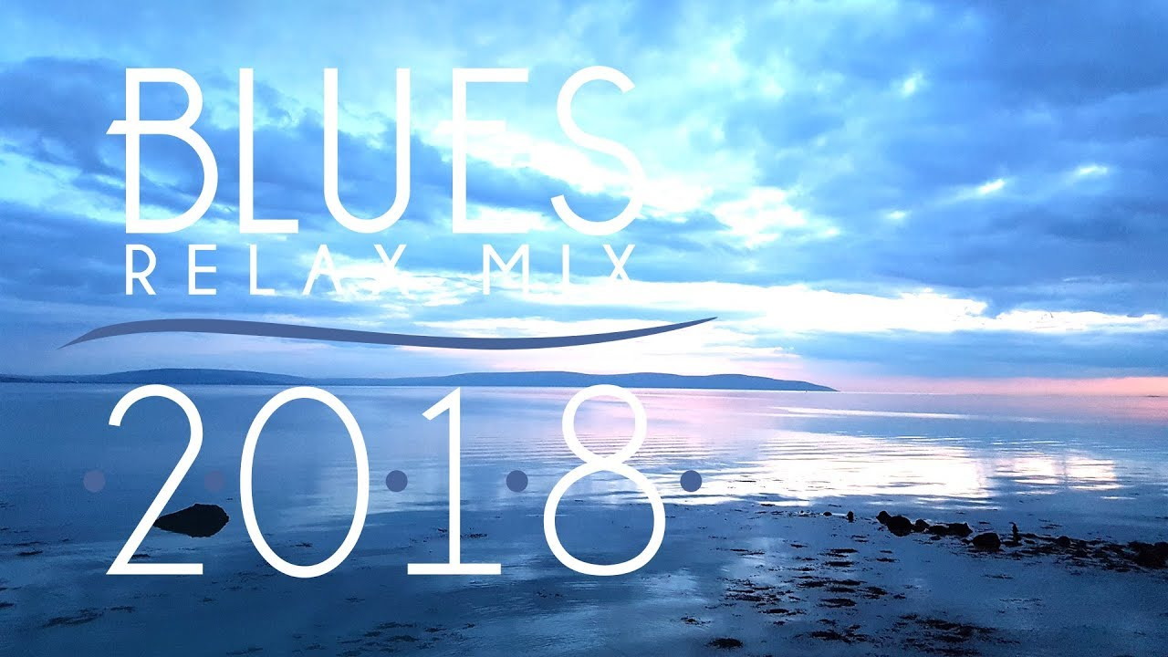 Download Blues Music Best Songs 2018 | Best of Modern Blues #1