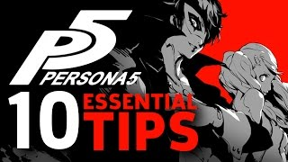 10 More Things I Wish I Knew Before Starting Persona 5