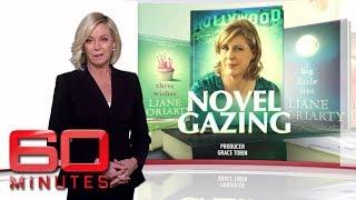Novel gazing - The Aussie author behind Hollywood hit Big Little Lies  | 60 Minutes Australia