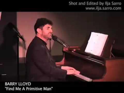BARRY LLOYD - Find Me a Primitive Man