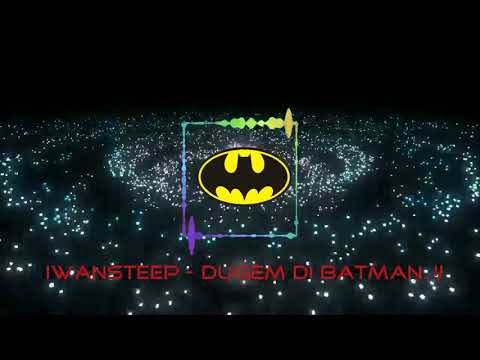 Iwansteep - DUGEM DI BATMAN..!!
