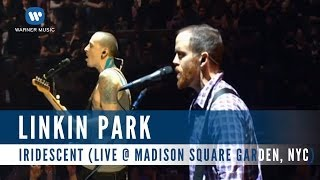 Linkin Park - Iridescent (Live @ Madison Square Garden, NYC)