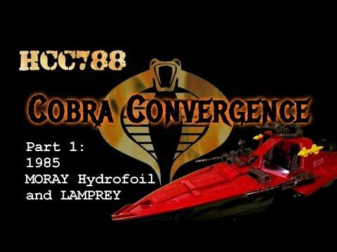 COBRA CONVERGENCE Part 1: 1985 MORAY Hydrofoil and LAMPREY - HCC788
