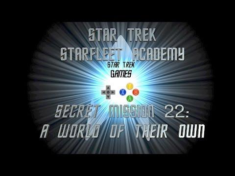 Star Trek Starfleet Academy Mission 22: A World Of Their Own - Star Trek Games