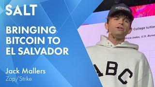 Jack Mallers: Bringing Bitcoin to El Salvador | SALT Talks #229