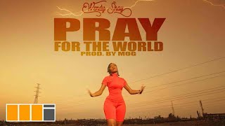 Wendy Shay - Pray For The World [Official Video]