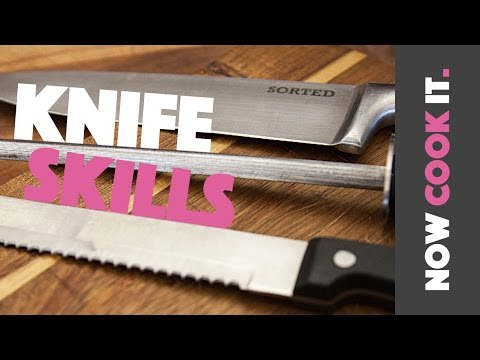 Learn Basic Knife Skills the SORTEDfood Way! | Now Cook It