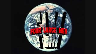 Four Large Men - Pissed Off (Looking For A Place To Land) demo