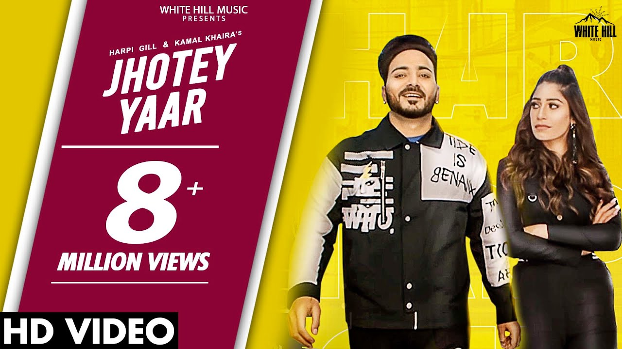 JHOTEY YAAR : Harpi Gill & Kamal Khaira   New Punjabi Song 2020   Latest Punjabi Songs 2020