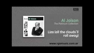Al Jolson - Liza (all the clouds´ll roll away)
