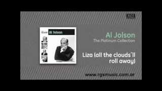 Al Jolson - Liza (all the clouds´ll roll away)