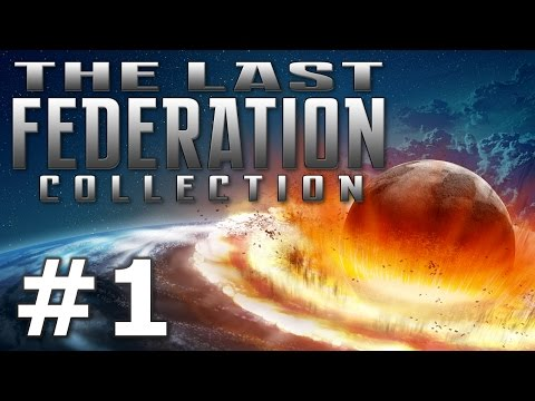 The Last Federation - I Have a Dream (Part 1)