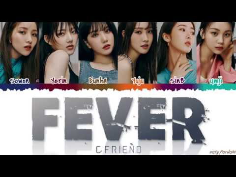 GFRIEND (여자친구) - 'FEVER' (열대야) Lyrics [Color Coded_Han_Rom_Eng]