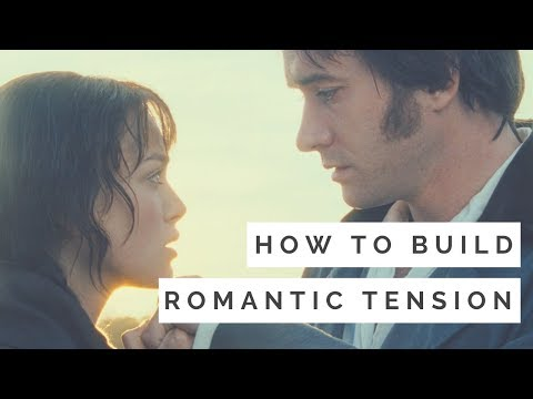How to Build Romantic Tension: A Study of Pride and Prejudice