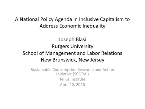 Joseph Blasi: A National Policy Agenda in Inclusive Capitalism to Address Economic Inequality