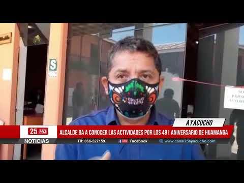Alcalde da a conocer las actividades por los 481 Aniversario de Huamanga
