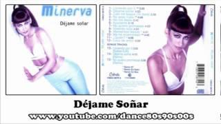 MINERVA - Déjame Soñar