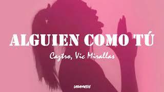 Play Alguien Como Tú (feat. Vic Mirallas)