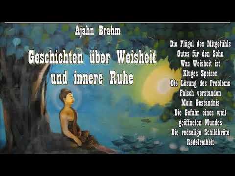 Geschichten über Weisheit und innere Ruhe - Ajahn Brahm