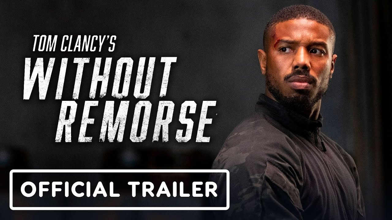Download Tom Clancy's Without Remorse - Official Trailer (2021) Michael B. Jordan, Jamie Bell
