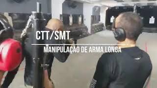 Manipulação de Arma Longa CTT/SMT .40