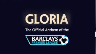 Barclays Premier League Song - Gloria