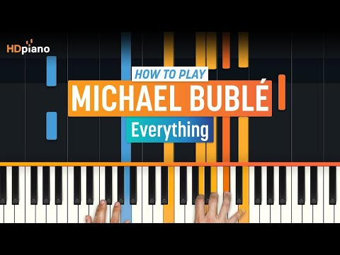 Everything  Michael Bublé  HDpiano Part 1