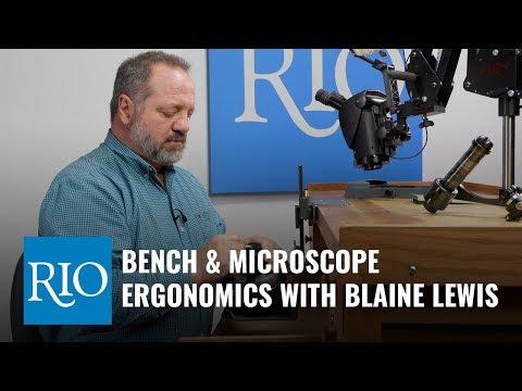 Jewelers Bench And Microscope Ergonomics With Blaine Lewis