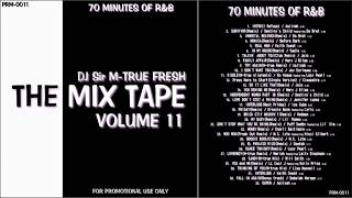 rnb non stop mix the mix tape vol 11 70 minutes of r