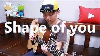 Shape of You - Ed Sheeran (fingerstyle guitar arranged & cover by 10 year-old kid Sean Song)