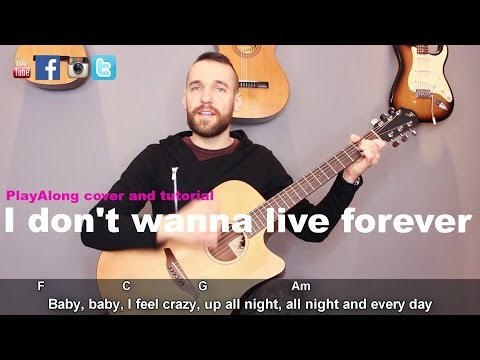 ZAYN, Taylor Swift - I Don't Wanna Live Forever Guitar Cover Tutorial (lyrics|chords|MusicSheet)