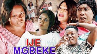 IJE MGBEKE Season 3amp4 - 2019 Latest Nigerian Nollywood Igbo Movie Full HD